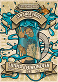 Strange Fruit presents FATIMA & FUNKINEVEN